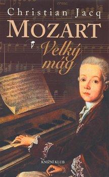 Obálka titulu Mozart - Velký mág
