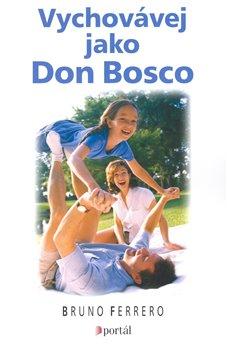 Obálka titulu Vychovávej jako Don Bosco