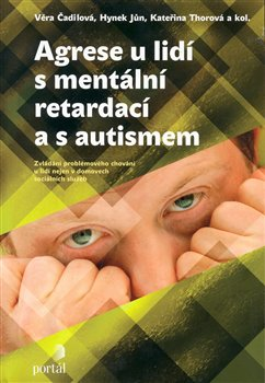 Obálka titulu Agrese u lidí s mentální retardací a s autismem