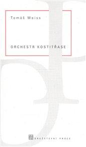 Orchestr kostitřase