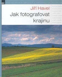Obálka titulu Jak fotografovat krajinu