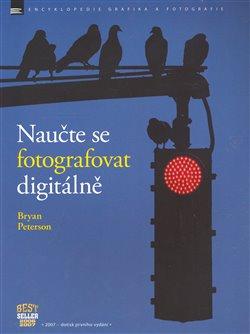 Obálka titulu Naučte se fotografovat digitálně