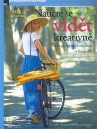 Naučte se vidět kreativně
