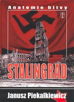 Obálka titulu Stalingrad - Anatomie bitvy