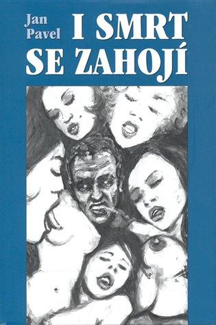 I smrt se zahojí - Jan Pavel   Booksquad.ink