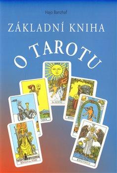 Obálka titulu Základní kniha o tarotu
