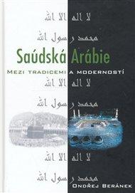 Saúdská Arábie mezi tradicemi a moderností