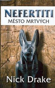 Nefertiti - Město mrtvých