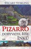Obálka knihy Pizarro-dobyvatel říše Inků
