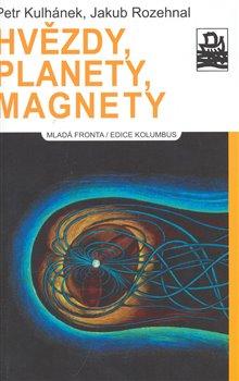 Obálka titulu Hvězdy, planety, magnety
