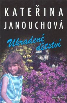 Obálka titulu Ukradené dětství