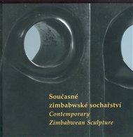 Současné zimbabwské sochařství/ Contemporary Zimbabwean Sculpture