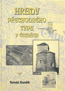 Obálka titulu Hrady přechodného typu v Čechách