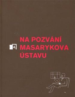 Obálka titulu Na pozvání Masarykova ústavu 4