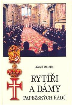 Obálka titulu Rytíři a dámy papežských řádů