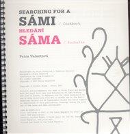 Hledání Sáma / Kuchařka  / /  Searching for a Sámi / Cookbook