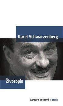 Obálka titulu Karel Schwarzenberg - životopis
