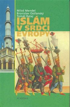 Obálka titulu Islám v srdci Evropy