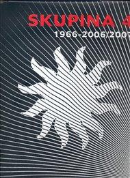 Skupina 4. 1966-2006/2007