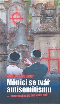 Obálka titulu Měnící se tvář antisemitismu