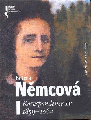 Korespondence IV. 1859 - 1862 - Božena Němcová   Booksquad.ink