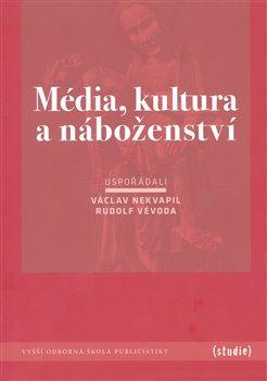 Obálka titulu Média, kultura a náboženství