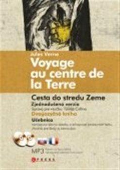 Obálka titulu Cesta do středu země/Jules Verne Voyage au centre de la Terre