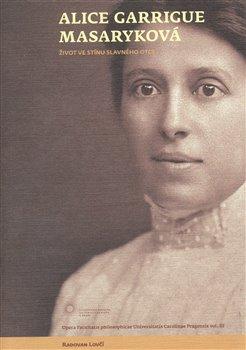 Obálka titulu Alice Garrigue Masaryková