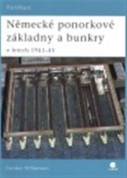 Obálka titulu Německé ponorkové základny a bunkry v letech 1941–45