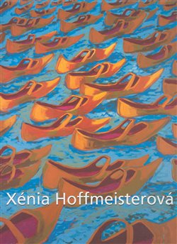 Obálka titulu Xénia Hoffmeisterová