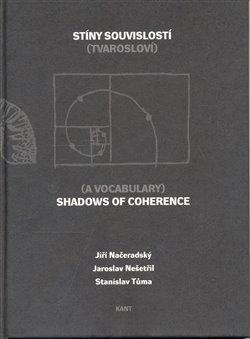 Obálka titulu Stíny souvislostí/Shadows of Coherence