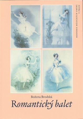 Romantický balet - Božena Bodská   Booksquad.ink