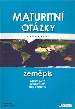 Obálka titulu Maturitní otázky - zeměpis
