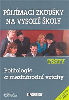 Obálka titulu Testy - Politologie a mezinárodní vztahy