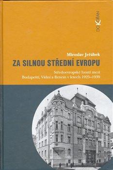 Obálka titulu Za silnou střední Evropu
