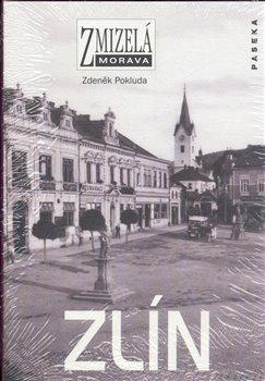 Obálka titulu Zmizelá Morava-Zlín