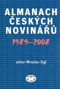 Obálka titulu Almanach českých novinářů 1989-2008