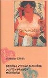 Obálka knihy Babička vypráví Marušce o svých prvních měsíčcích