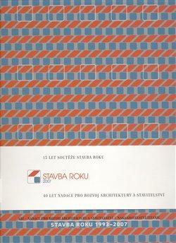Obálka titulu Stavba roku 1993-2007