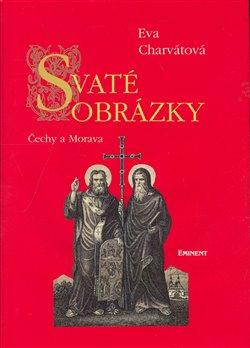 Obálka titulu Svaté obrázky Čechy a Morava