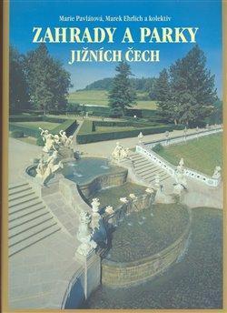 Obálka titulu Zahrady a parky Jižních Čech