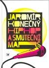 Obálka knihy Hip Hop a smuteční marš + CD
