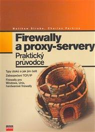 Firewally a proxy-servery