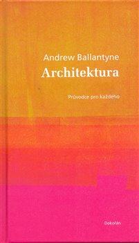 Obálka titulu Architektura. Průvodce pro každého