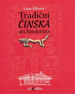 Obálka titulu Tradiční čínská architektura