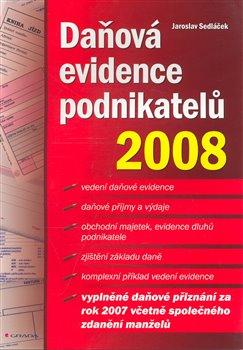Obálka titulu Daňová evidence podnikatelů 2008