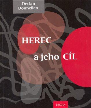Herec a jeho cíl - Declan Donnellan | Booksquad.ink