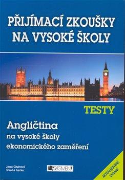 Obálka titulu Testy - Angličtina na ekonomické VŠ
