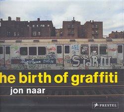 The Birth of Graffiti
