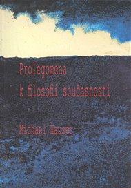 Prolegomena k filosofii současnosti